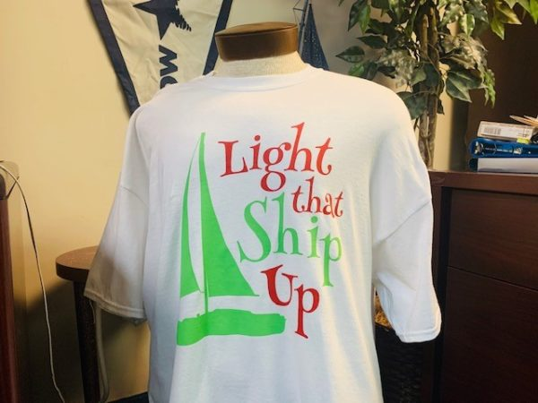 Front of 'Light That Ship Up' tee