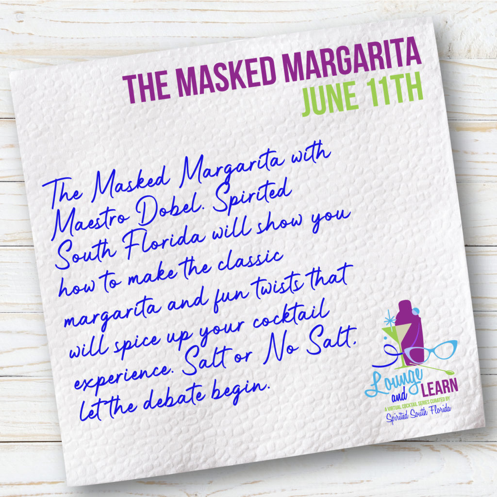 The Masked Margarita on June 11th.